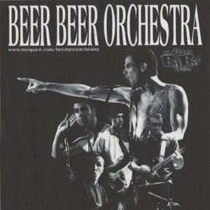 Image for 'Beer Beer Orchestra'