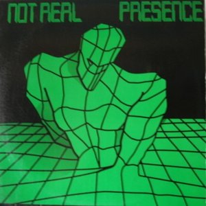 Image for 'Not Real Presence'