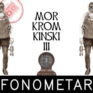Image for 'Mor Krom Kinski III'