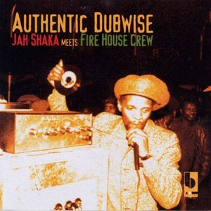 Image for 'Jah Shaka Meets Fire House Crew'