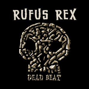 Image for 'RUFUS REX'
