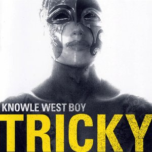 Image for 'Tricky - Knowle West Boy (2008)'