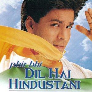 Image for 'Phir Bhi Dil Hai Hindustani'