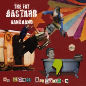 Image for 'The Fat Bastard GangBand'