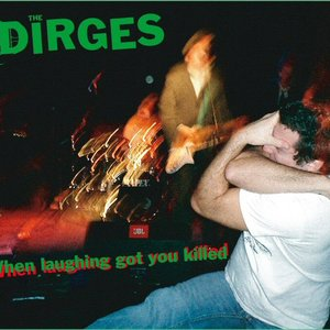 Image for 'The Dirges'