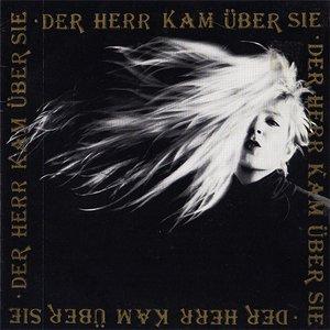 Image for 'Der Herr Kam Über Sie'
