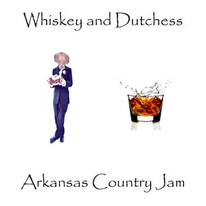 Image for 'Whiskey and Dutchess'