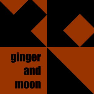 Image for 'Ginger and Moon'