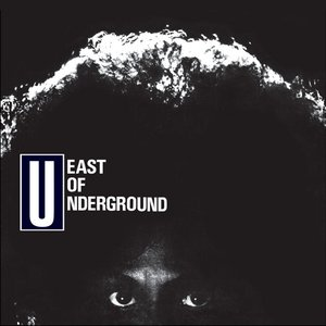 Image for 'East Of Underground'