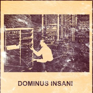 Image for 'Dominus Insani'