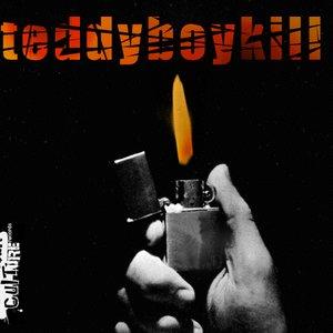 Image for 'Teddy boy kill'