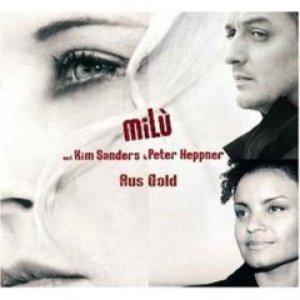 Image for 'miLù mit Kim Sanders & Peter Heppner'