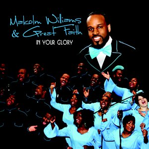 Image for 'Malcolm Williams & Great Faith'