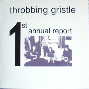 Immagine per 'Throbbing Gristle - CD - The First Annual Report Of'
