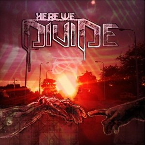 Image for 'Here We Divide'