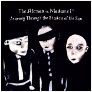 Image for 'The Afeman vs. Madame P'