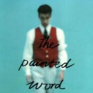 Image for 'The Painted Word'