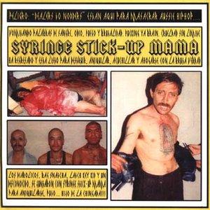 Image for 'Syringe Stick-Up Mama'