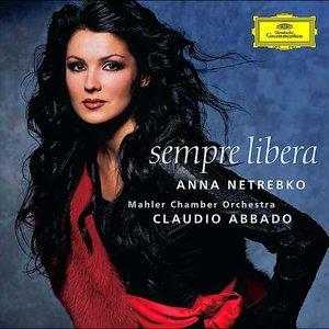 Image for 'Anna Netrebko, Claudio Abbado & Mahler Chamber Orchestra'