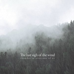 Image for 'The Last Sighs Of The Wind'