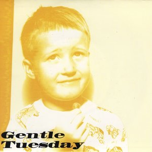 Image for 'Gentle Tuesday'
