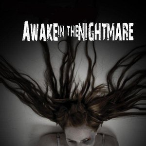 Image for 'Awake In The Nightmare'