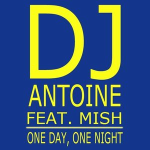 Image for 'dj antoine feat. mish'