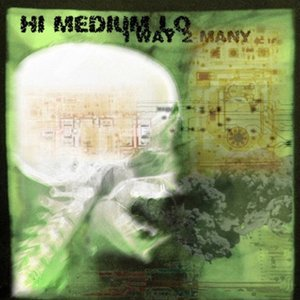 Image for 'Hi Medium Lo'