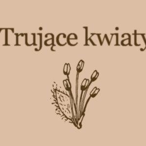 Image for 'Trujące kwiaty'