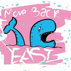 Image for 'MOVE BACK EAST'
