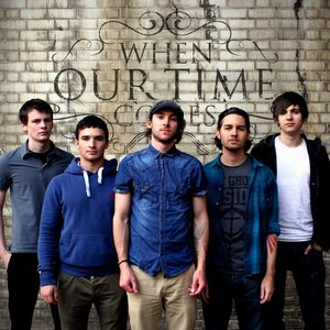 Image for 'When Our Time Comes'