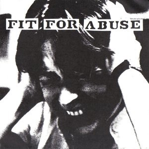 Image for 'Fit For Abuse'