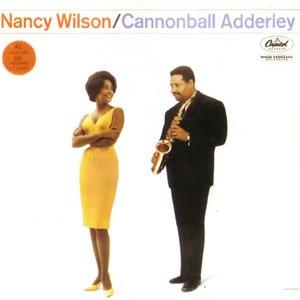 Image for 'Nancy Wilson / Cannonball Adderley'