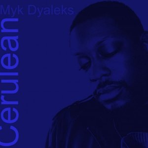 Image for 'Myk Dyaleks'
