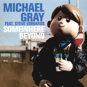 """Michael Gray feat. Steve Edwards""的封面"