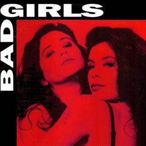 Image for 'Bad Girls'