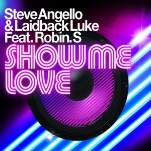 """Steve Angello & Laidback Luke feat. Robin S.""的封面"