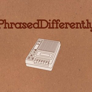 Image for 'Phrased Differently'