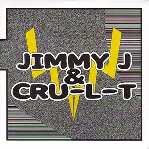 Image for 'Jimmy J & Cru-L-T'