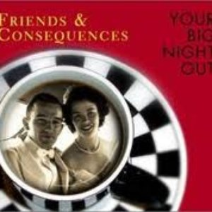 Image for 'Friends & Consequences'