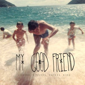 Image for 'My Good Friend'