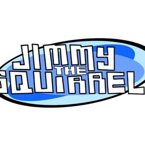 Image for 'Jimmy the Squirrel'