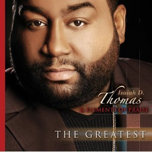 Image for 'Isaiah D. Thomas & Elements of Praise'