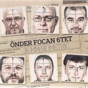 Image for 'Önder Focan 6tet'
