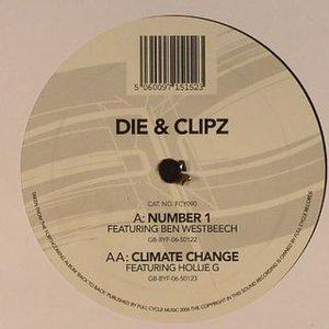 Image for 'Die & Clipz feat Ben Westbeech'