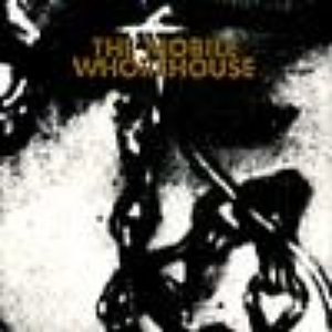 Image for 'The Mobile Whorehouse'