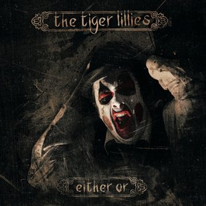 Image for 'The Tiger Lillies, David Coulter'
