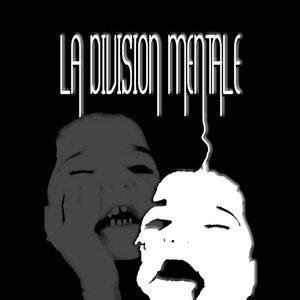 Image for 'La Division Mentale'