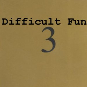 Image for 'Difficult Fun'