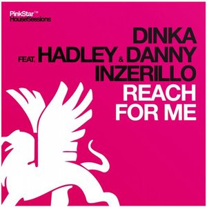 Image for 'Dinka feat. Hadley & Danny Inzerillo'